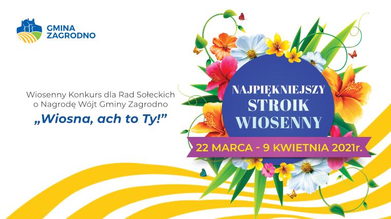 Wiosenny konkurs dla Rad Sołeckich o Nagrodę Wójt Gminy Zagrodno