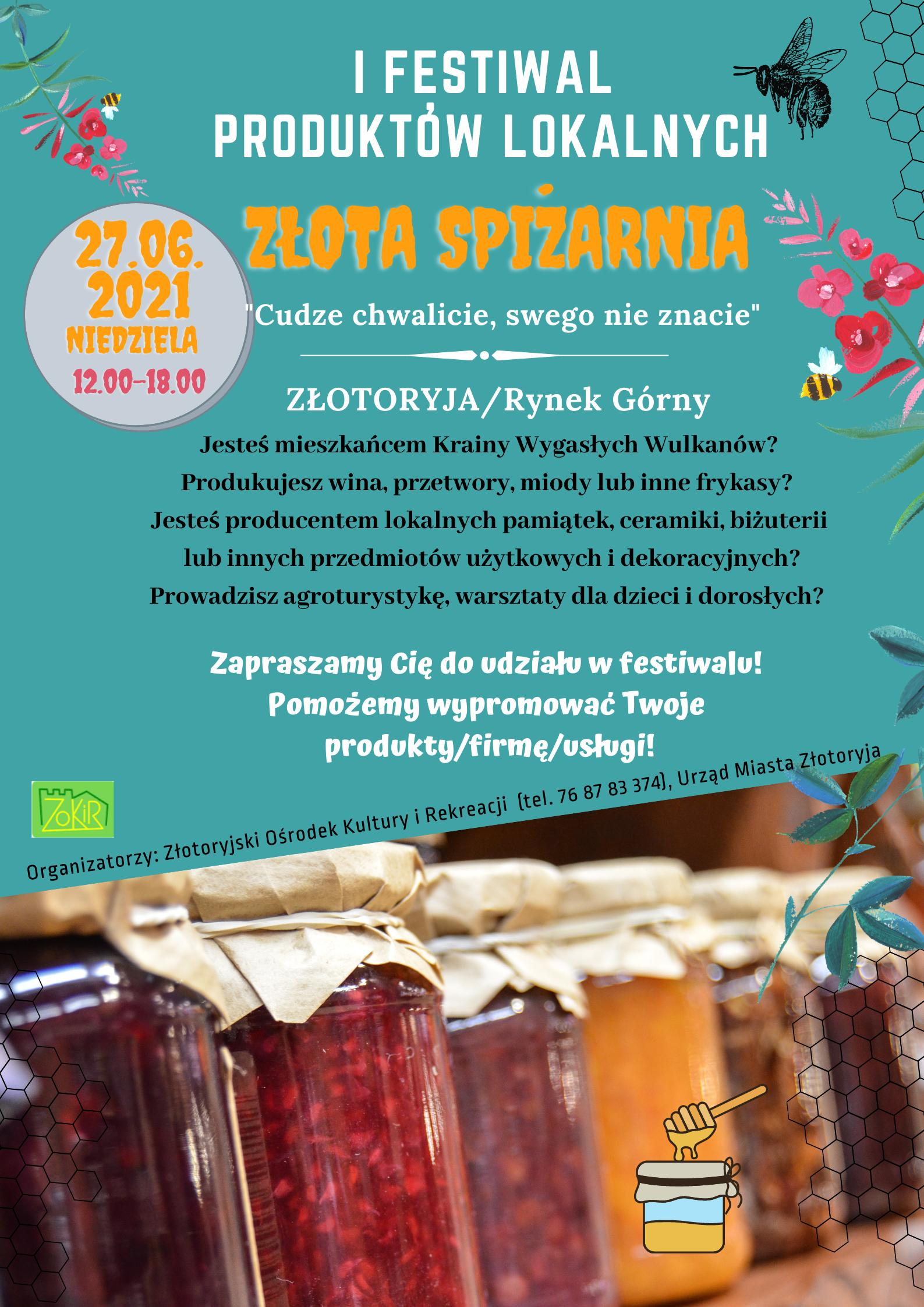 """I Festiwal Produktów Lokalnych """"ZŁOTA SPIŻARNIA"""" w Złotoryi"""
