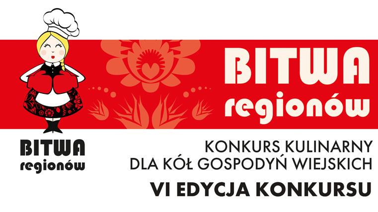 bitwa regionów konkurs kulinarny dla Kół Gospodyń Wiejskich VI edycja konkursu