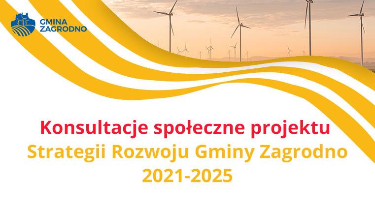 Konsultacje społeczne projektu Strategii Rozwoju Gminy Zagrodno 2021-2025