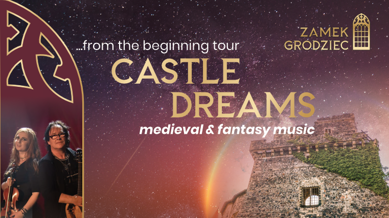 castle dreams - koncert w zamku grodziec