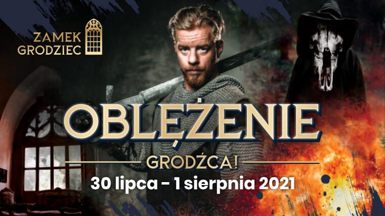 OBLĘŻENIE GRODŹCA 30 LIPCA-1 SIERPNIA 2021