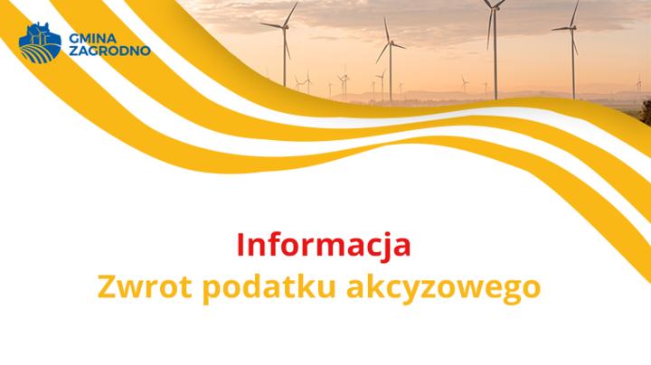 informacja, zwrot podatku akcyzowego