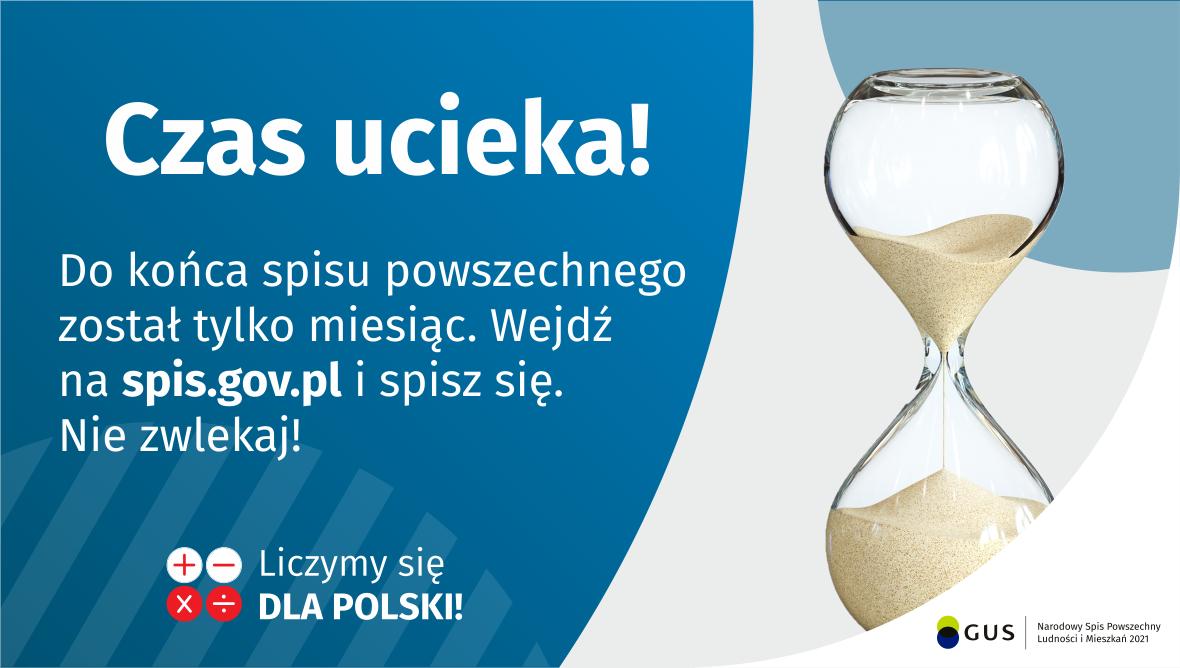 Czas ucieka! Do końca spisu został tylko miesiąc. Wejdź na spis.gov.pl i spisz się. NIE ZWLEKAJ!