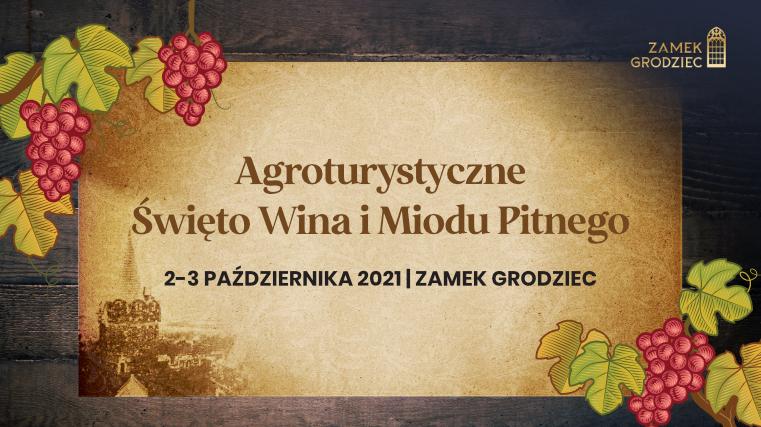XIV Agroturystyczne Święto Wina i Miodu Pitnego