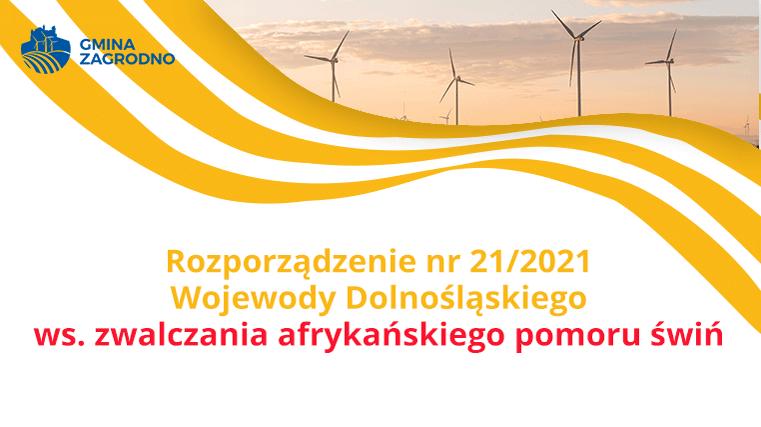 Rozporządzenie nr 21/2021 Wojewody Dolnośląskiego ws. zwalczania afrykańskiego pomoru świń