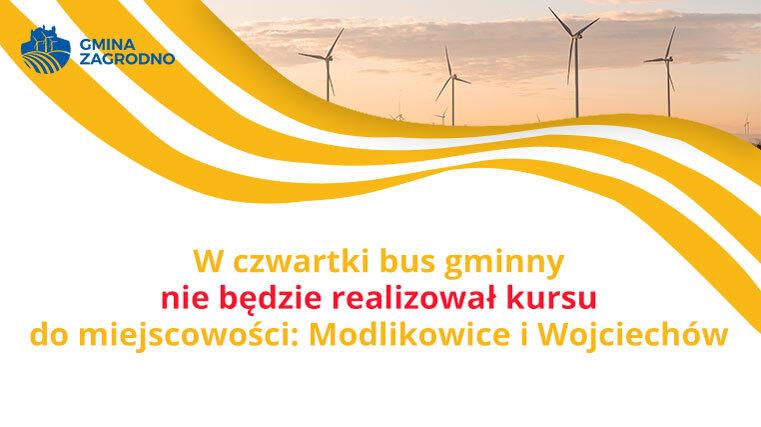 W czwartki bus gminny nie będzie realizował kursu do miejscowości: Modlikowice i Wojciechów